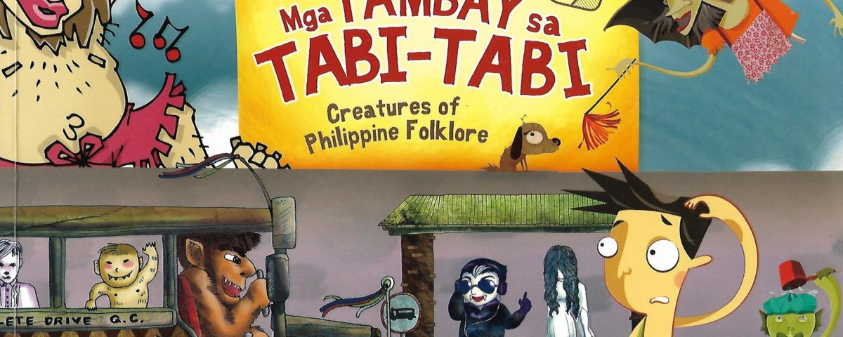 "Cover des Kinderbuchs ""Mga TAMBAY sa TABI-TABI. Creatures of Philippine Folklore"" © Anvil Publishing"