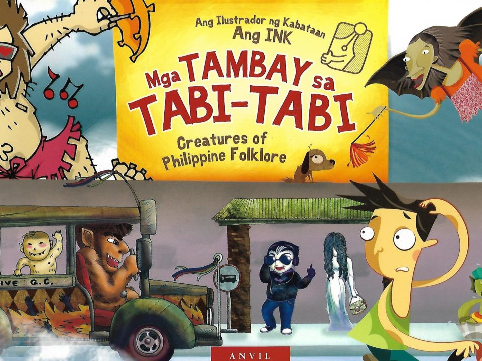 "Cover des Kinderbuchs ""Mga TAMBAY sa TABI-TABI. Creatures of Philippine Folklore"" © Anvil Publishing"