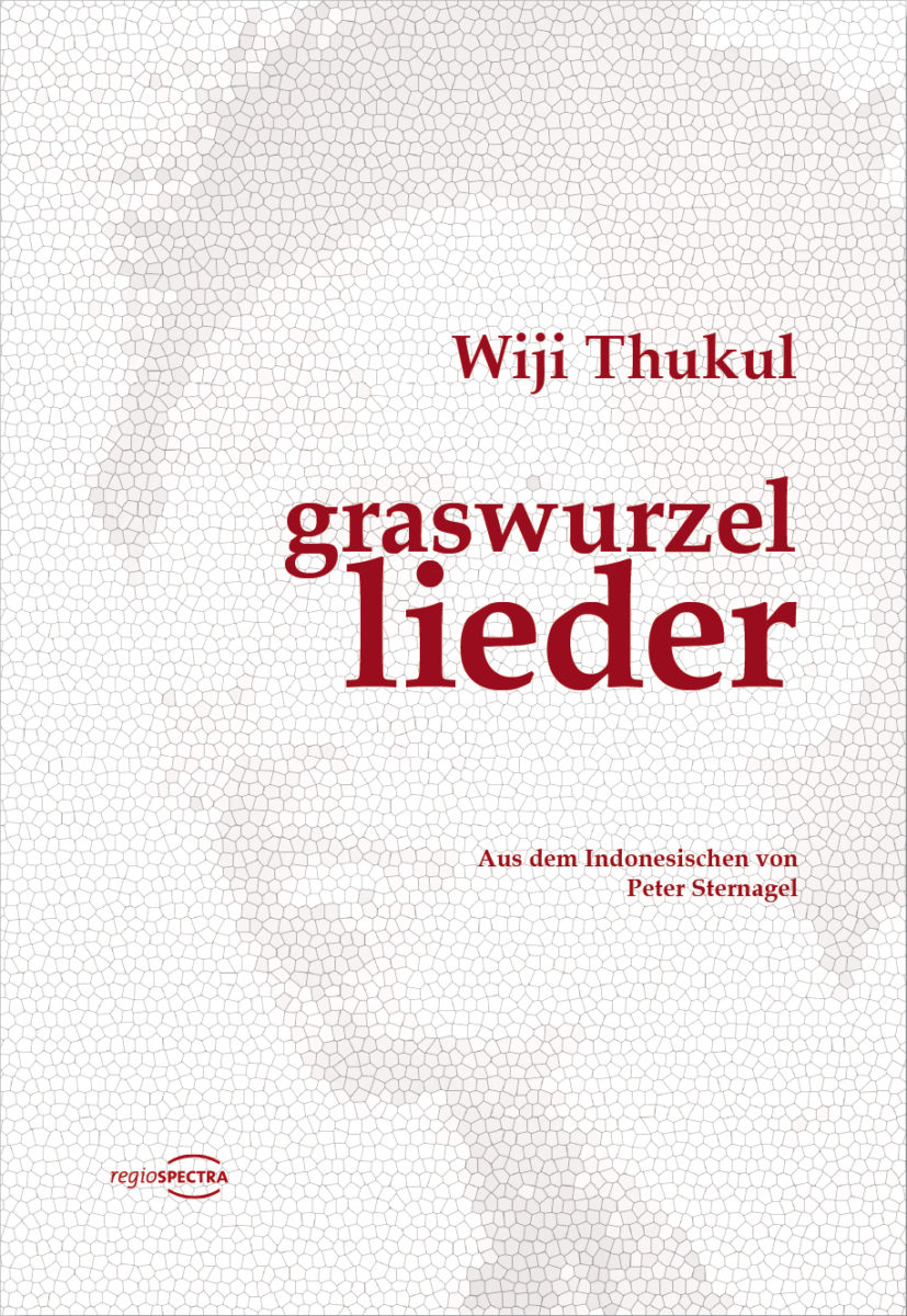 "Buchcover Wiji Thukul: ""Graswurzellieder"" © regiospectra Verlag"