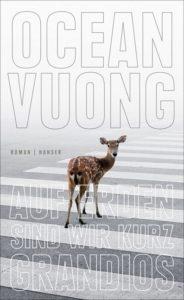 """Buchcover """"Auf Erden sind wir kurz grandios"""" © Hanser Verlag"""